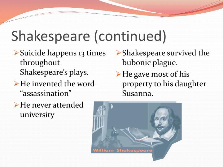 Shakespeare continued