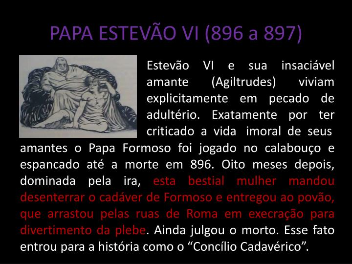 PAPA ESTEVÃO VI (896 a 897)