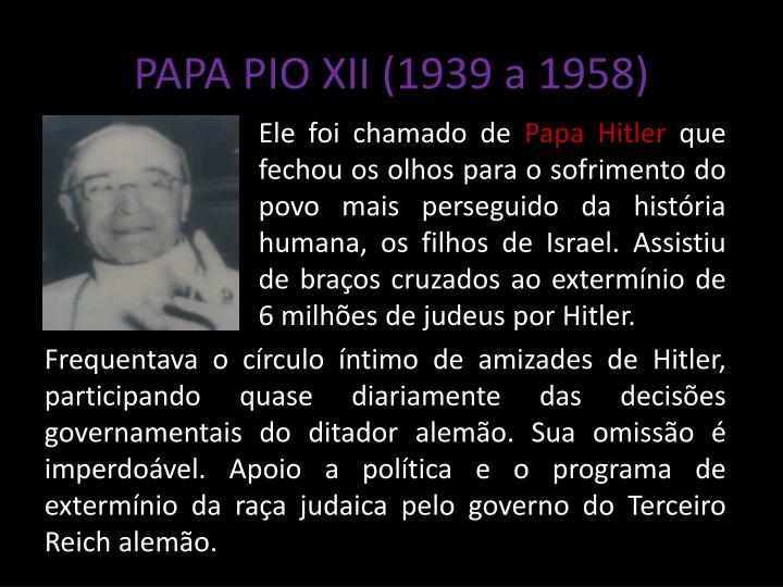 PAPA PIO XII (1939 a 1958)