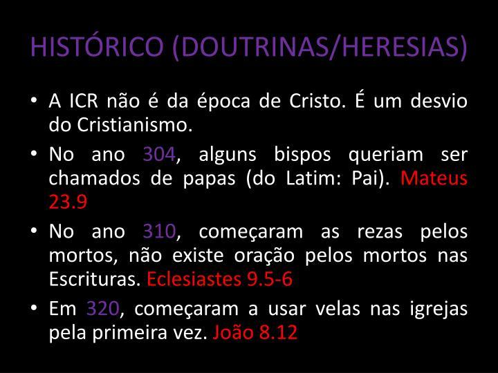 HISTÓRICO (DOUTRINAS/HERESIAS)