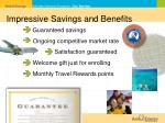 impressive savings and benefits