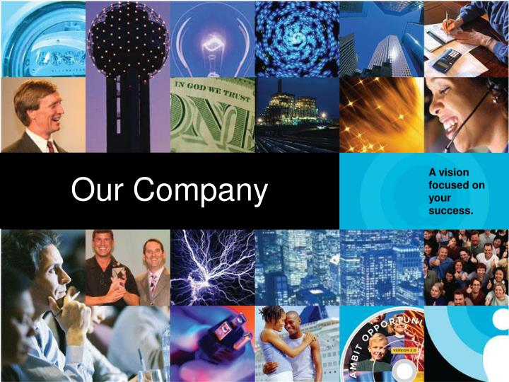 Our Company