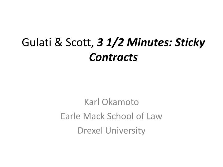 Gulati scott 3 1 2 minutes sticky contracts