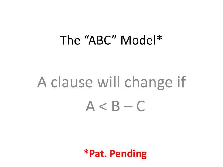 "The ""ABC"" Model*"