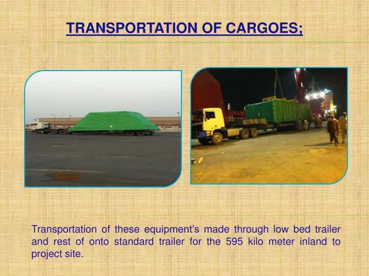 TRANSPORTATION OF CARGOES;