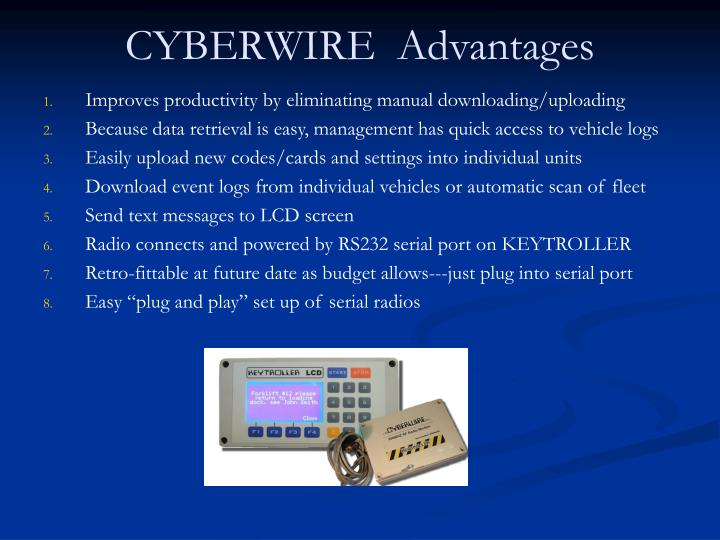 CYBERWIRE  Advantages
