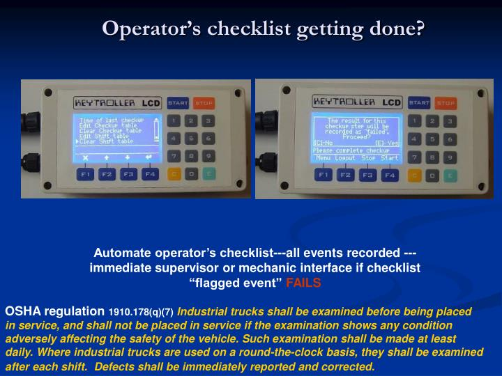 Operator's checklist getting done?