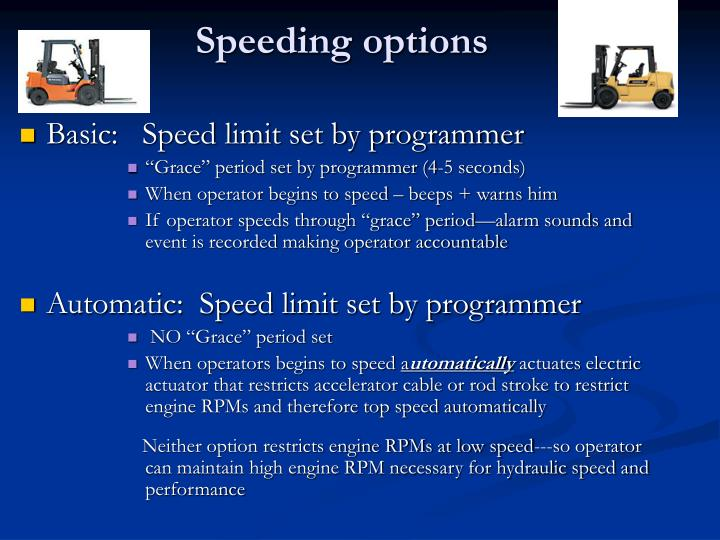 Speeding options