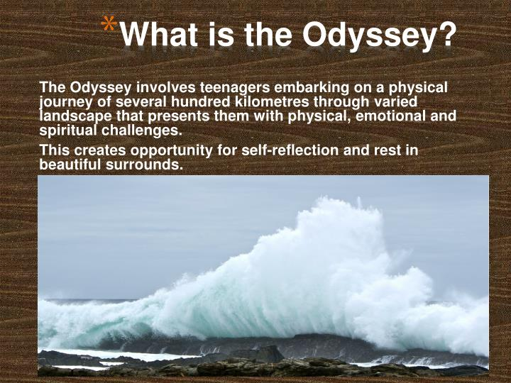 What is the Odyssey?