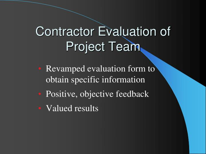 Contractor Evaluation of Project Team