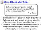 se vs cs and other fields
