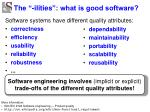 the ilities what is good software