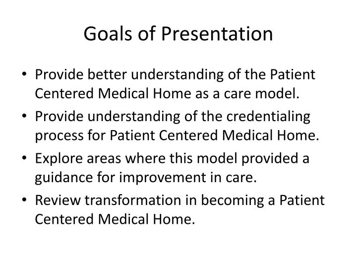 Goals of Presentation