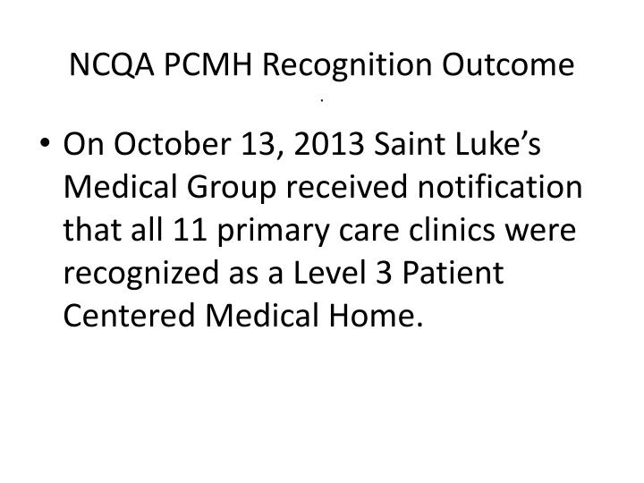 NCQA PCMH Recognition Outcome