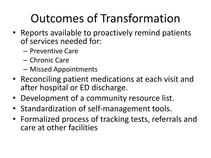 Outcomes of Transformation