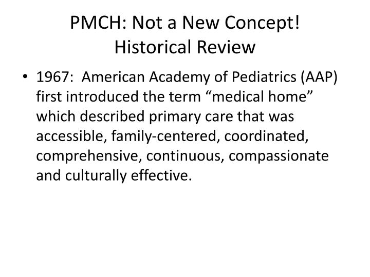 PMCH: Not a New Concept!