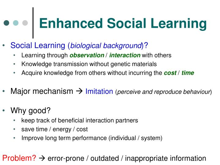 Enhanced Social Learning
