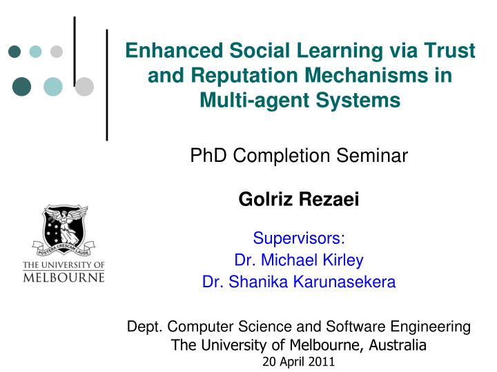 Enhanced social learning via trust and reputation mechanisms in multi agent systems