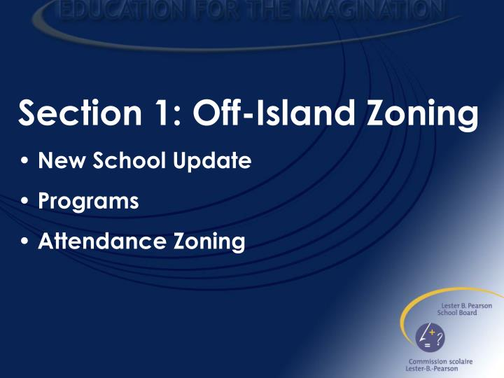 Section 1: Off-Island Zoning