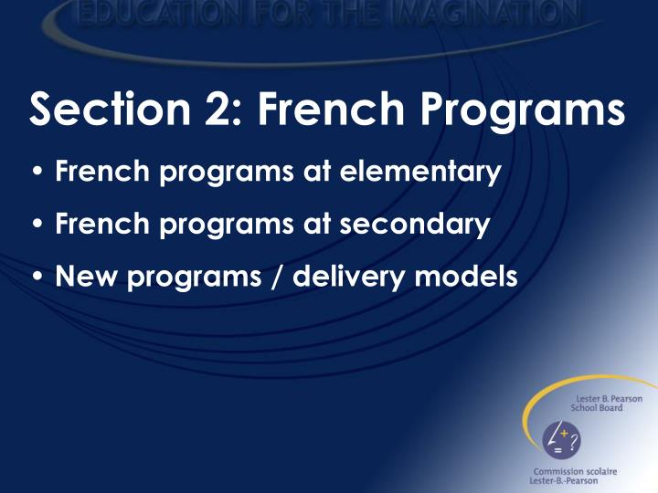 Section 2: French Programs