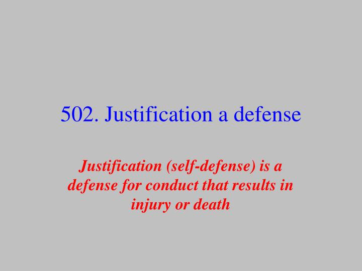 justification defense (1/1/1979) 563021, execution of public duty (1/1/2017) 563026, justification  generally (1/1/2017) 563031, use of force in defense of persons (10/14/2016.