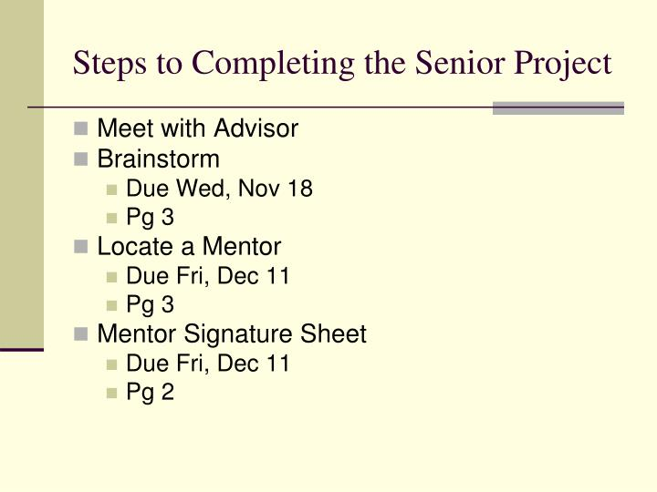 Steps to Completing the Senior Project