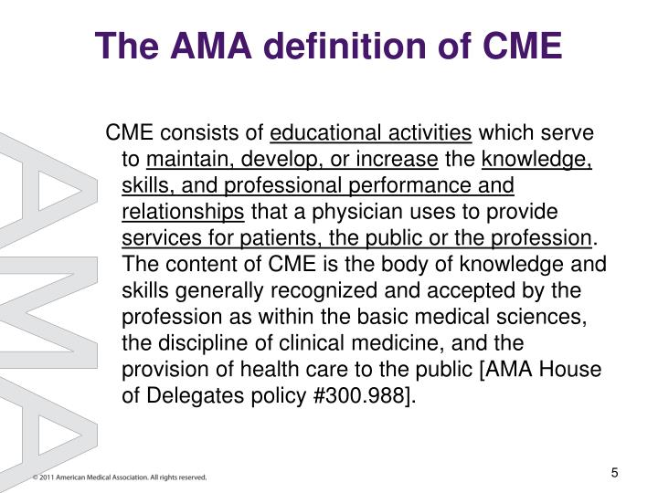 The AMA definition of CME
