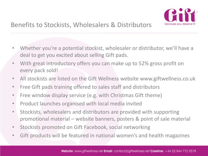 Benefits to Stockists, Wholesalers & Distributors