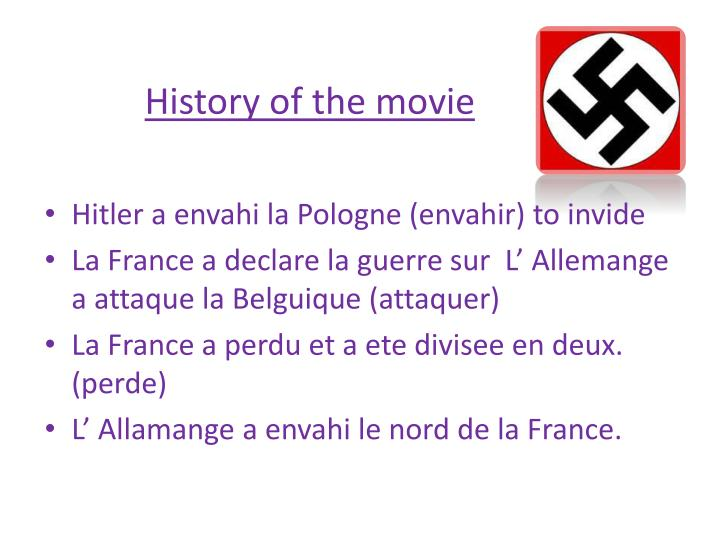 History of the movie