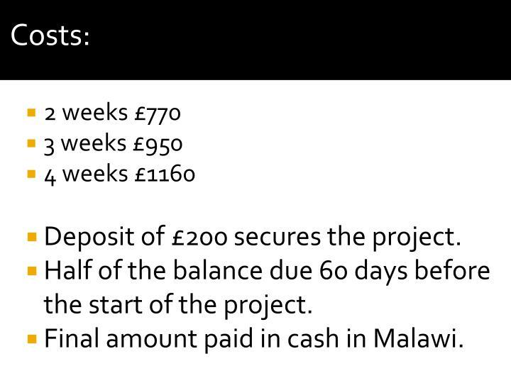 2 weeks £770