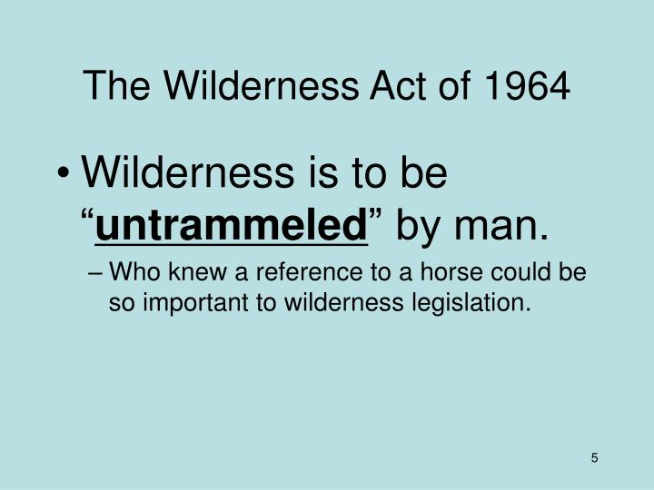 The Wilderness Act of 1964