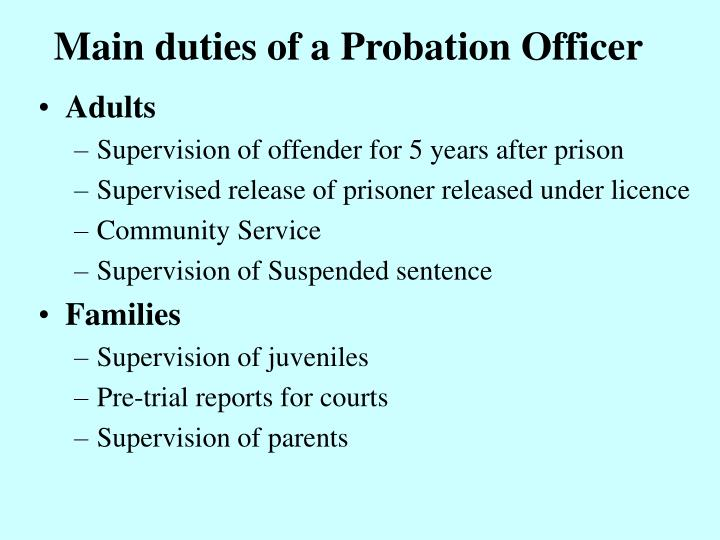 values of a probation officer Probation services division county probation department is values are fundamental to the success in.