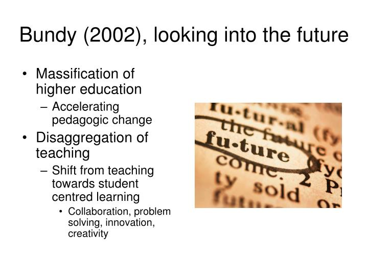 Bundy 2002 looking into the future