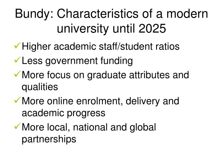 Bundy: Characteristics of a modern university until 2025