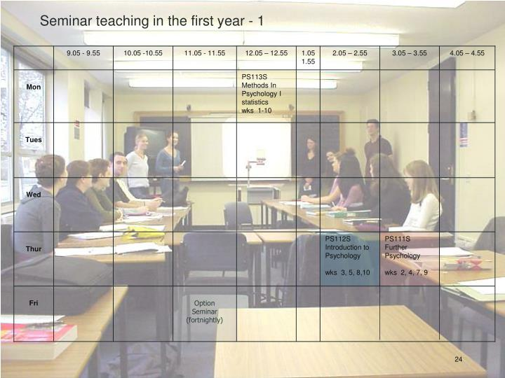 Seminar teaching in the first year - 1