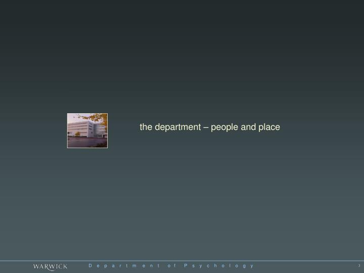 The department – people and place