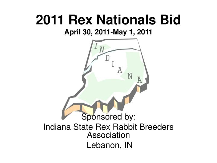 2011 rex nationals bid april 30 2011 may 1 2011