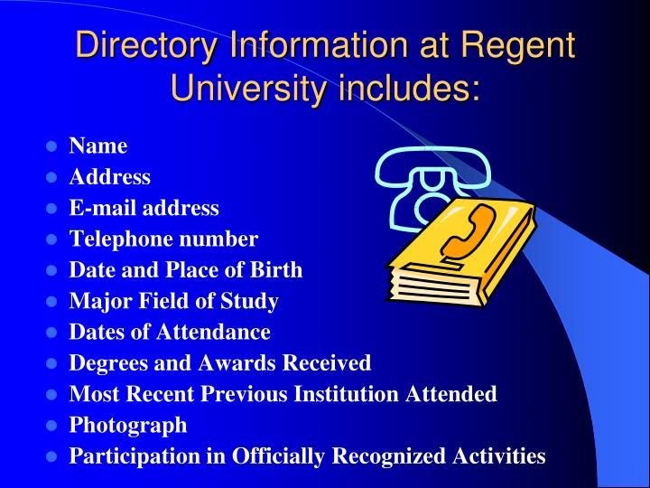 Directory Information at Regent University includes: