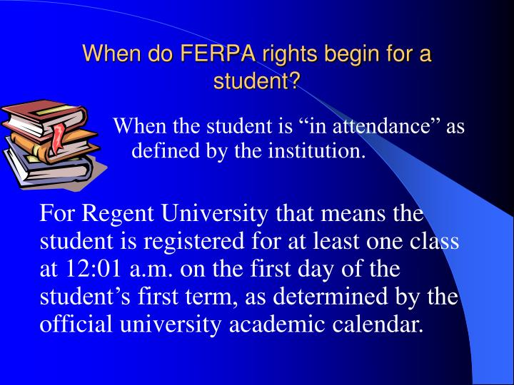 When do FERPA rights begin for a student?