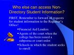 who else can access non directory student information