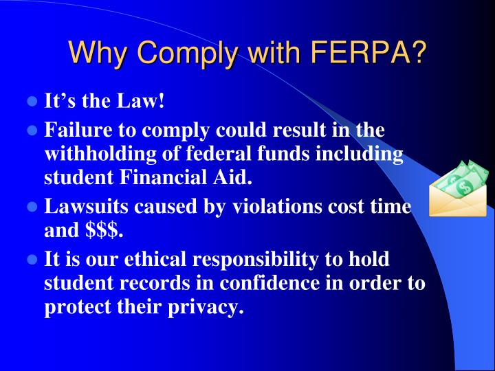 Why Comply with FERPA?