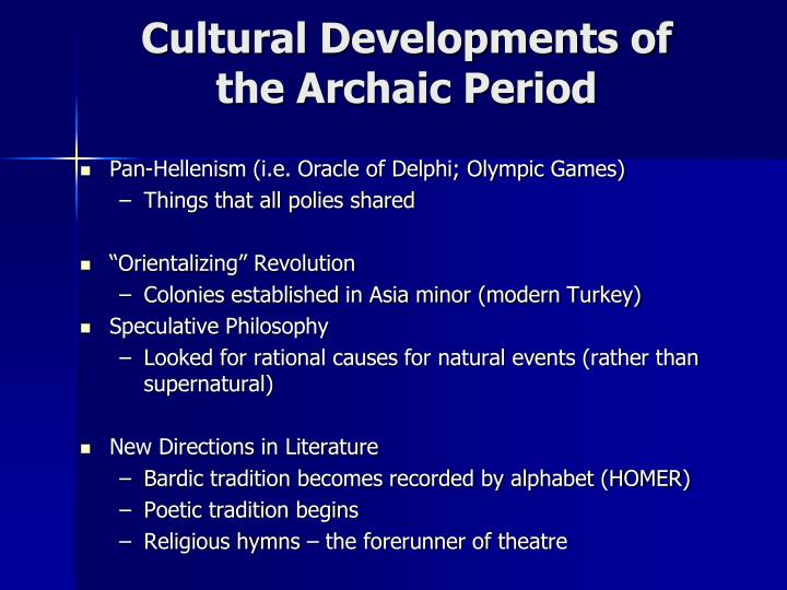 Cultural Developments of