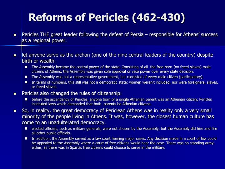 Reforms of Pericles (462-430)