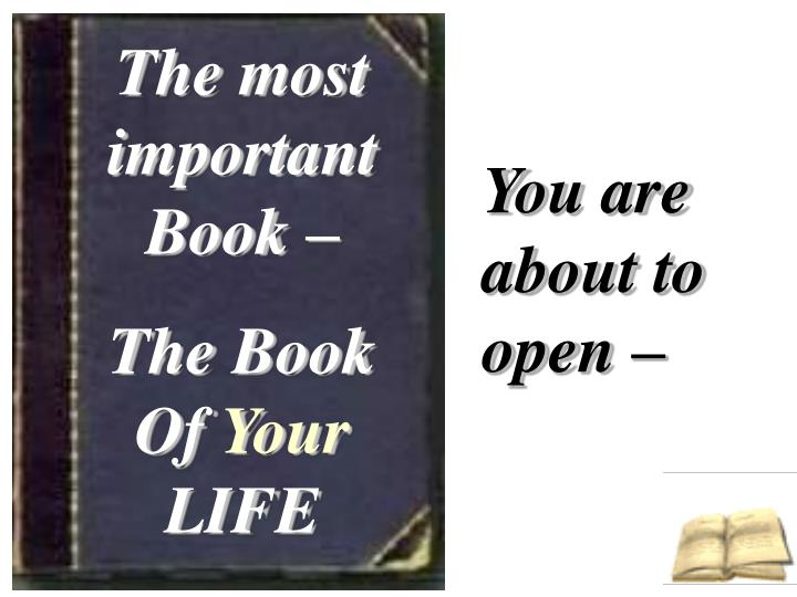 The most important Book –