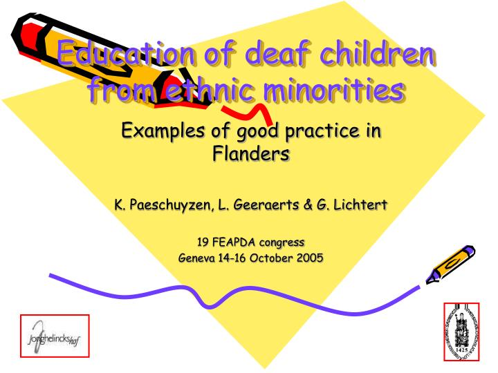 Education of deaf children from ethnic minorities