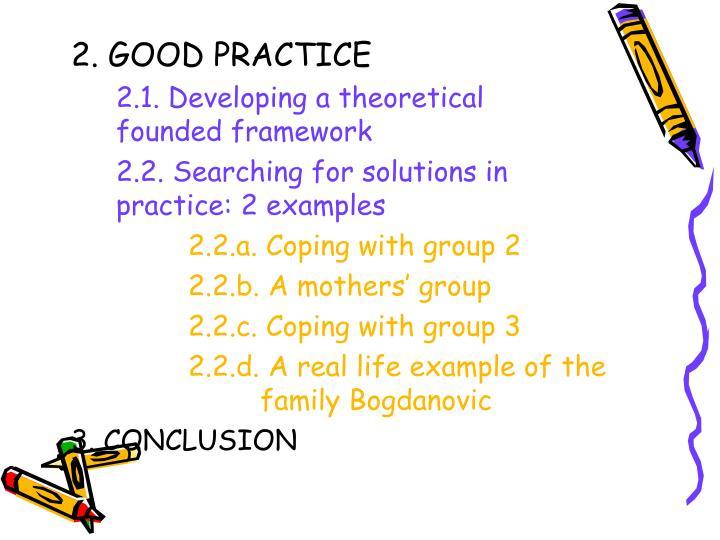 2. GOOD PRACTICE