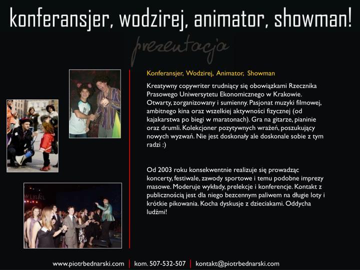 Konferansjer,  Wodzirej,  Animator,  Showman