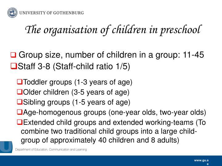 The organisation of children in