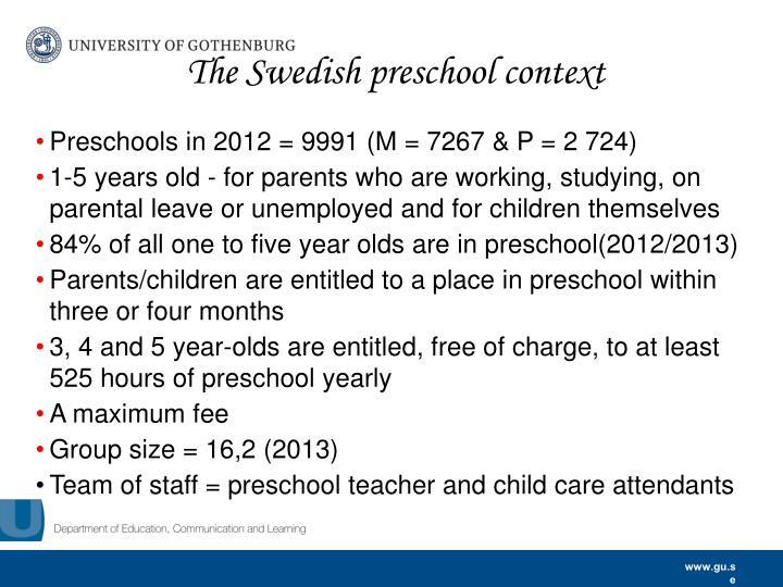 The Swedish preschool context