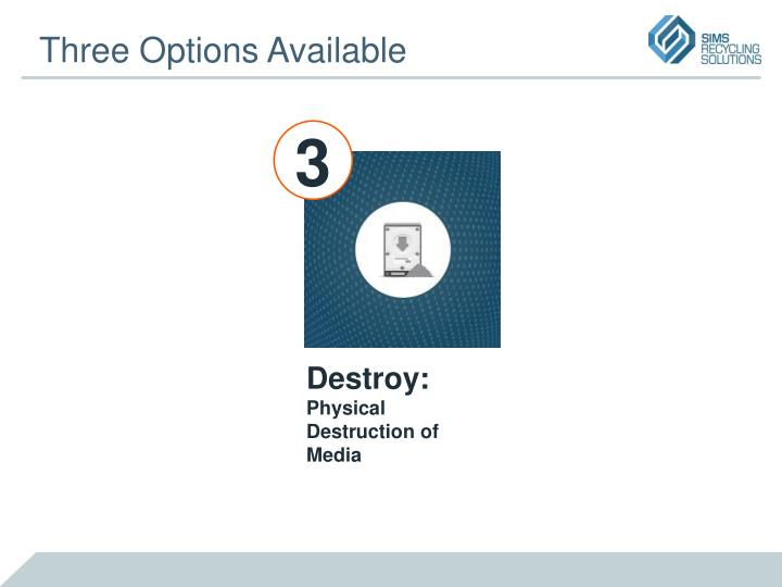Three Options Available